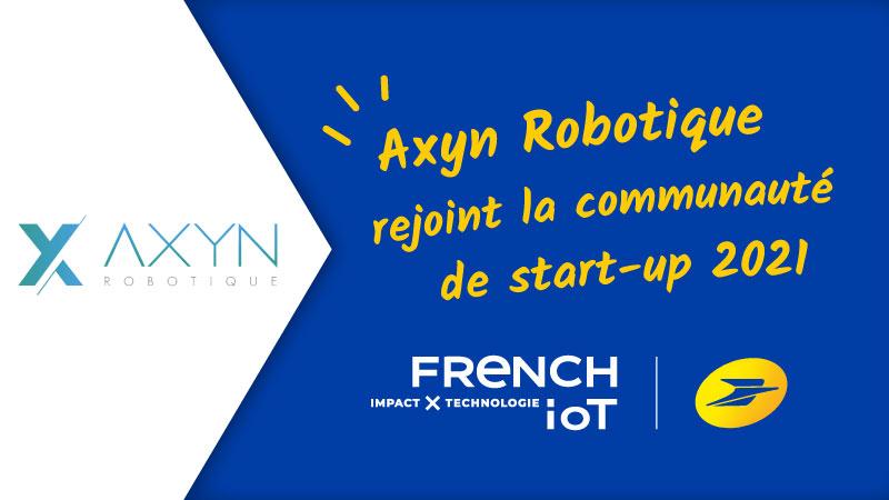 Axyn Robotique intègre la communauté French Iot